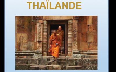 DOSSIER SPECIAL THAILANDE- Comment vivre en Thaïlande, y créer sa société et acheter un bien